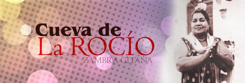 Cueva de la Rocío Tablao Flamenco. Zambra Gitana y Restaurante.